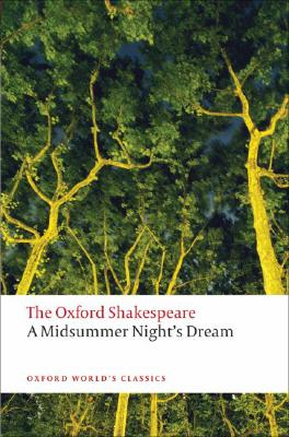 A Midsummer Night's Dream By Shakespeare, William/ Holland, Peter (EDT)